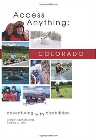 Access Anything: Colorado: Adventuring with Disabilities book cover