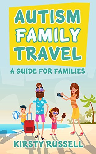 Autism Family Travel: A Guide for Families book cover