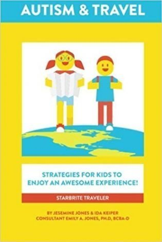 Autism & Travel Strategies For Kids To Enjoy An Awesome Experience! book cover
