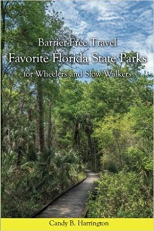 Barrier-Free Travel Favorite Florida Parks for Wheelers and Slow Walkers book cover