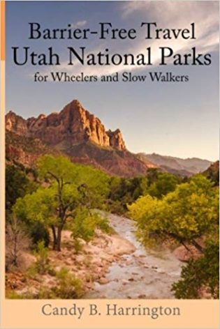 Barrier-Free Travel Utah National Parks for Wheelers and Slow Walkers book cover