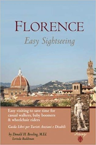 Florence: Easy Sightseeing: Easy Visiting for Casual Walkers Seniors & Wheelchair Riders book cover