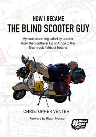 How I Became The Blind Scooter Guy book cover