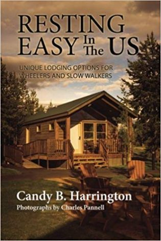 Resting Easy In The US: Unique Lodging Options for Wheelers and Slow Walkers book cover