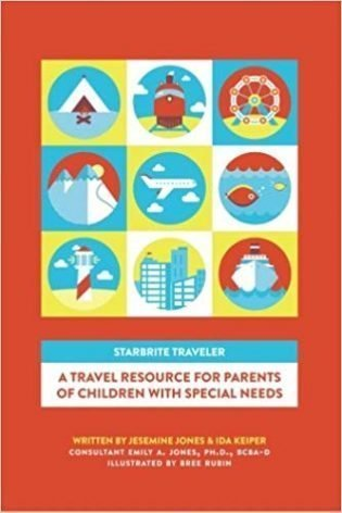 STARBRITE Traveler: A Travel Resource For Parents Of Children With Special Needs book cover