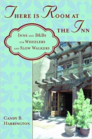 There Is Room at the Inn: Inns and B&Bs for Wheelers and Slow Walkers book cover