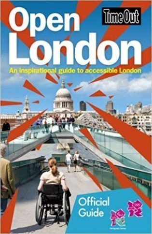 Time Out Open London: An Inspirational Guide to Accessible London book cover