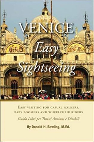 Venice, Easy Sightseeing: A Guide Book for Casual walkers, Seniors and Wheelchair Riders book cover