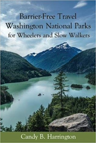 Barrier-Free Travel: Washington National Parks: For Wheelers and Slow Walkers book caver